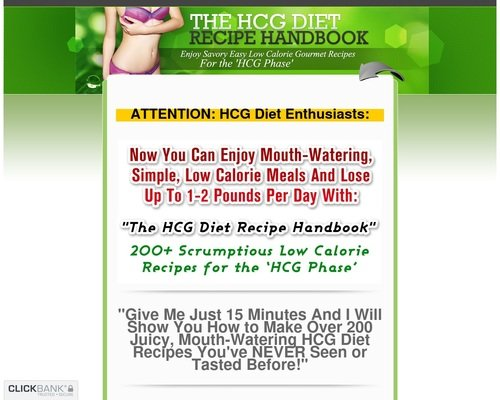 The HCG Diet Recipe Handbook - 200+ Mouth Watering Recipes for the HCG Phase 1