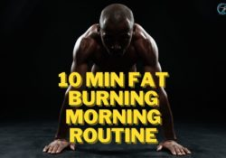 10 min Fat Burning Morning Routine
