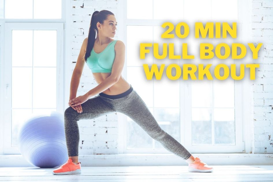 20 min Full Body Workout Quick and Effective
